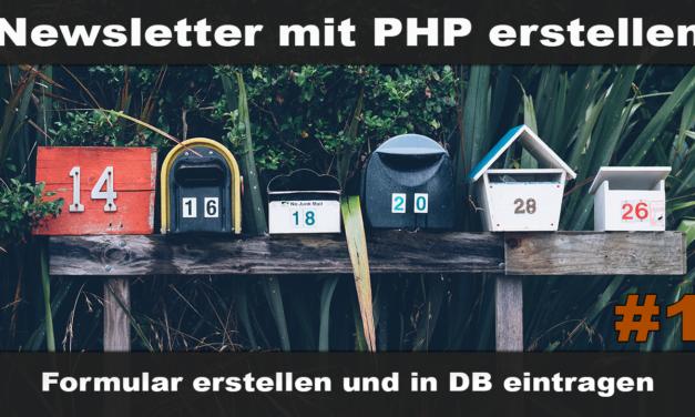 Einfachen Newsletter erstellen mit PHP #1