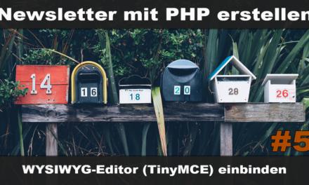 Einfachen Newsletter erstellen mit PHP #5