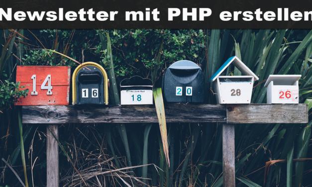 Videoreihe: Einfachen Newsletter Erstellen mit PHP